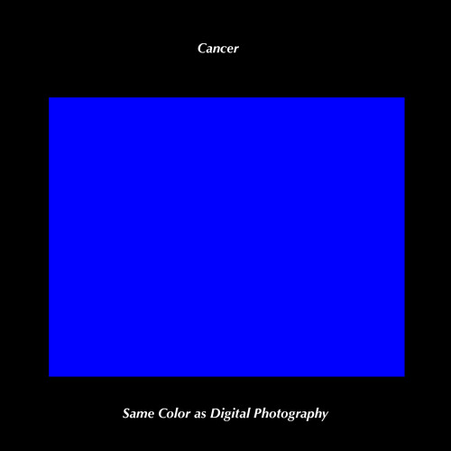Cancer - Same Color As Digital Photography