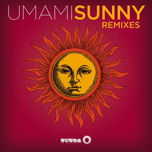 Umami - Sunny (Egokind Remix)