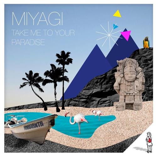 Miyagi - Take Me To Your Paradise (Lexer Remix)