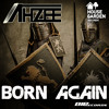 Ahzee - Born Again (J0rdanZ Edit)