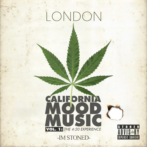 London – California Mood Music, Vol. 1: The 420 Experience @londonland