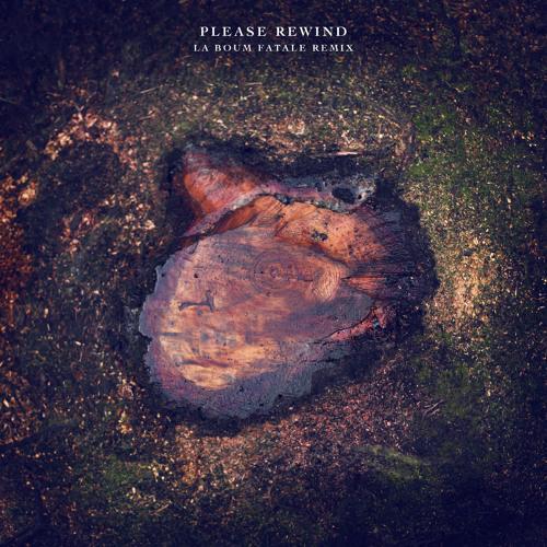 Hundreds - Please Rewind (La Boum Fatale Remix)