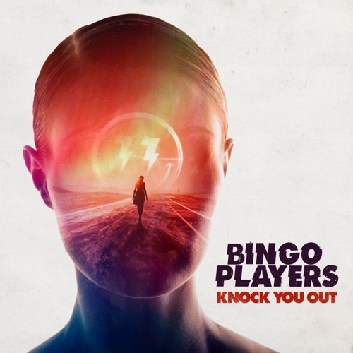 Bingo Players Album Bingo Players Knock You Out