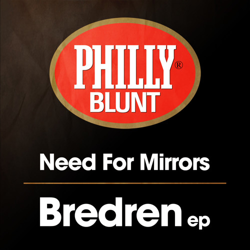 Need For Mirrors - Bun It Up Feat Ragga Twins [Philly Blunt Records]
