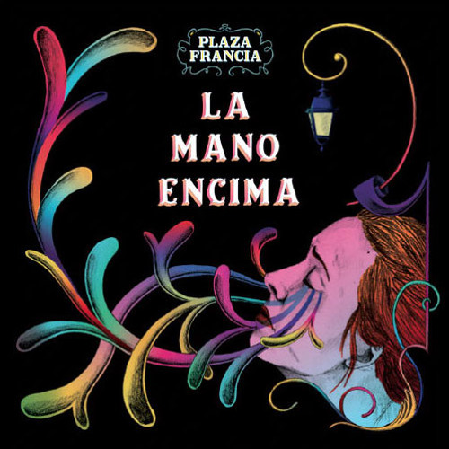 Plaza Francia - La Mano Encima (Nôze Remix)