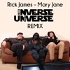 Rick James - Mary Jane (Inverse Universe Remix)