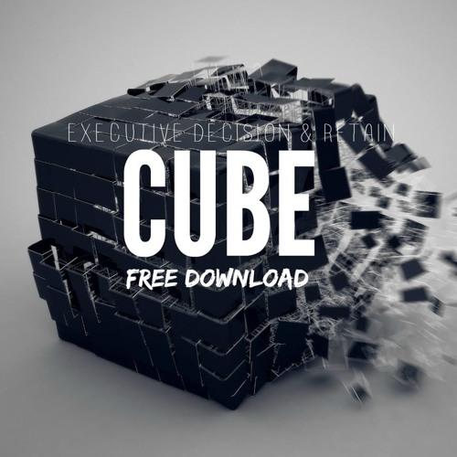 eXecutive Decision & Retain - CUBE (Free Download)
