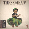 FAM Music Group Presents Come Up - Dancehall Mix - Dj Jervais