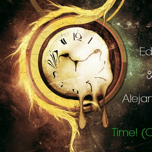 Edgar Rdz & Alejandro Montes - Time! (Original Mix)