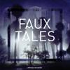 Faux Tales - Atlas