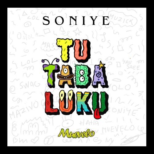 Soniye - Tu Taba Luku (Original Mix)