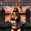 Fergie - Lxndon Bridge (LittleItaly RE-TWERK)