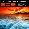 Club Sunset Episode 209