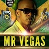 Mr Vegas - Something About You