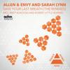 Save Your Last Breath by Allen & Envy and Sarah Lynn (Matt Bukovski Remix Edit) - EDM.com Premiere