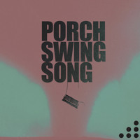 1, 2, 3 - Porch Swing Song