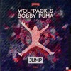Wolfpack & Bobby Puma   Jump   BBC RADIO PREMIERE   OUT NOW ON BEATPORT