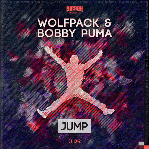 Wolfpack & Bobby Puma - Jump - BBC RADIO PREMIERE - OUT NOW ON BEATPORT