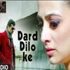 Dard Dilo Ke -(The Xpose)