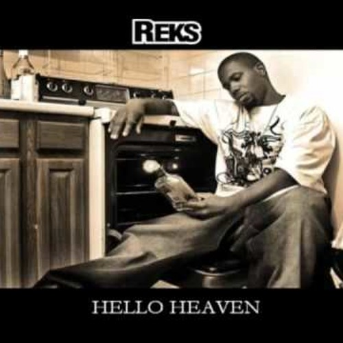 REKS - Hello Heaven (Produced By Rain) *Free Download*