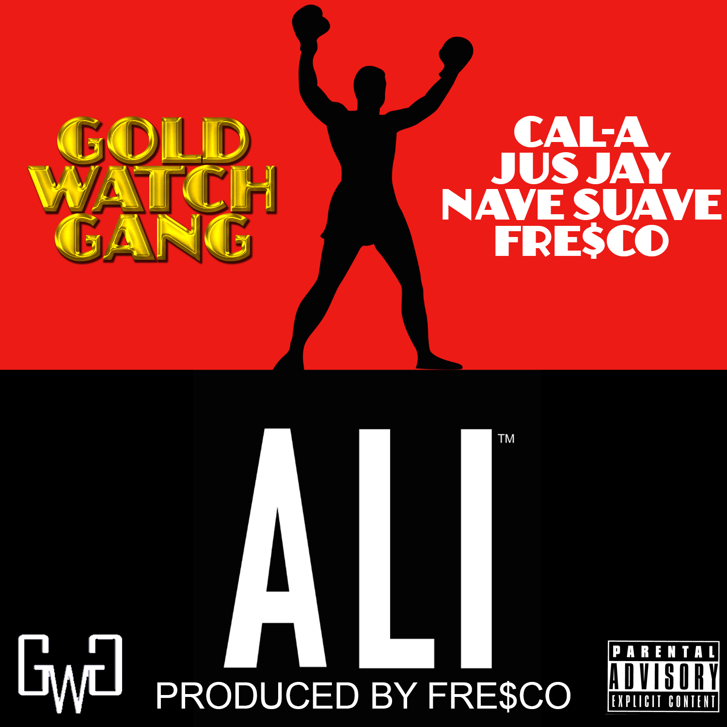 Gold Watch Gang - Ali (Cal A x Jusjay x Nave Suave x Fre$co) (Produced by Fre$co) [Thizzler.com]