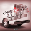 Cyberoptics - Strange Man, White Van (Original Mix) [Free Download]