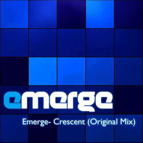 Emerge - Crescent (Original Mix) [Free Download]