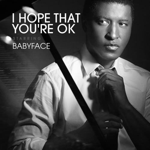 Babyface - I Hope That You're Okay (Mr.Bello DJ BPM 95)