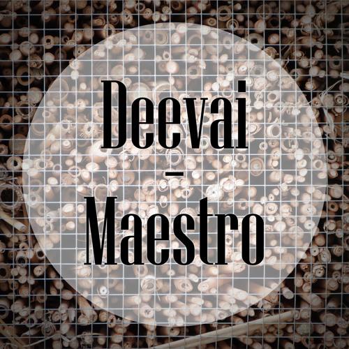 Maestro by Deevai