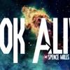 Look Alive (Prod Spence Mills)