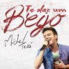 Michel Teló - Te Dar um Beijo (Part: Prince Royce - Lançamento TOP Sertanejo 2014) Portada del disco