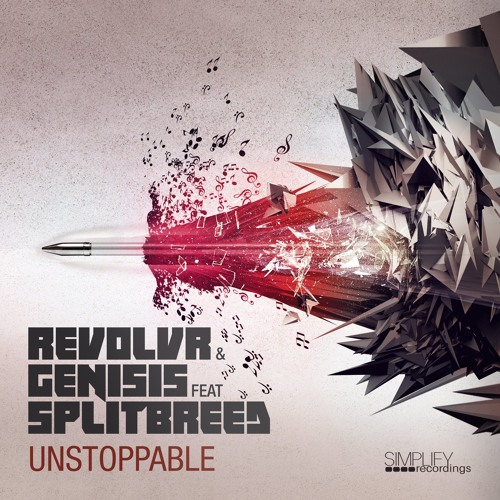 Revolvr & Genisis ft Splitbreed - Unstoppable [Out Now]