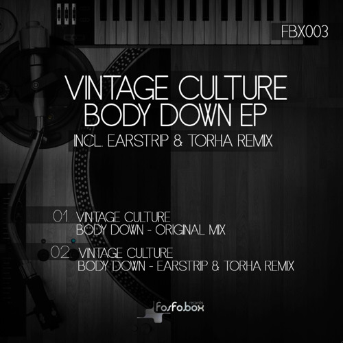 Vintage Culture - Body Down (Original Mix) OUT NOW !!