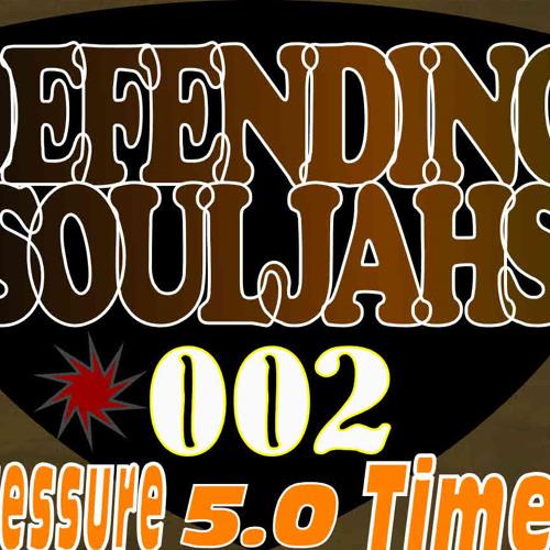 Defendingsouljahs - Big sound 5.0 Pressure Time EP 002