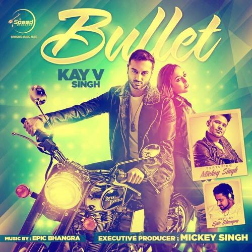 Bullet 2014 - Epic Bhangra | Kay V Singh | Mickey Singh