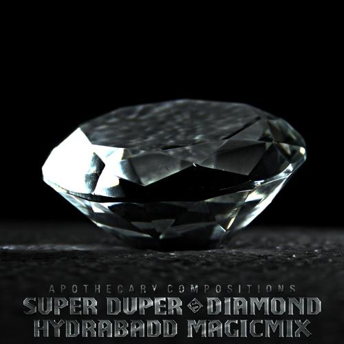 Super Duper - Diamond (HYDRABADD Magicmix) [APDR04]