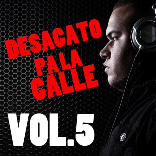 DJ Scuff - Desacato Pa La Calle Vol.5