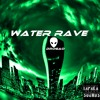 Water Rave