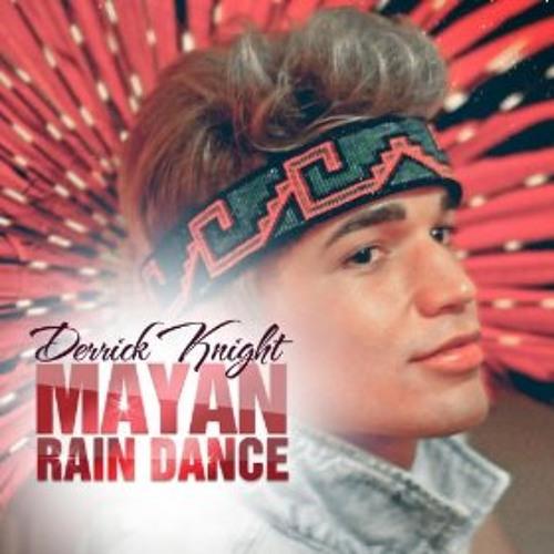 Derrick Knight - Mayan Rain Dance (WIENER RECORDS)