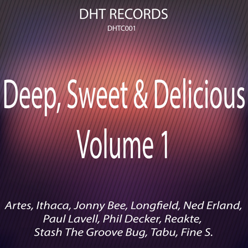 [OUT NOW!] VA - Deep, Sweet & Delicious Vol. 1 - Ithaca - These Chains (Longfield Remix)
