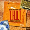 The Game - T.H.O.T. (feat. Problem, Huddy, & Bad Lucc)