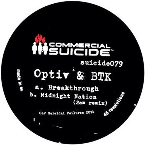 """Optiv & BTK - """"Breakthrough"""" - suicide079 - 05/05/14"""