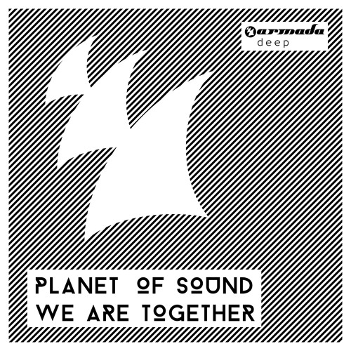 Planet Of Sound - We Are Together (H.O.S.H. Remix) [OUT NOW!]