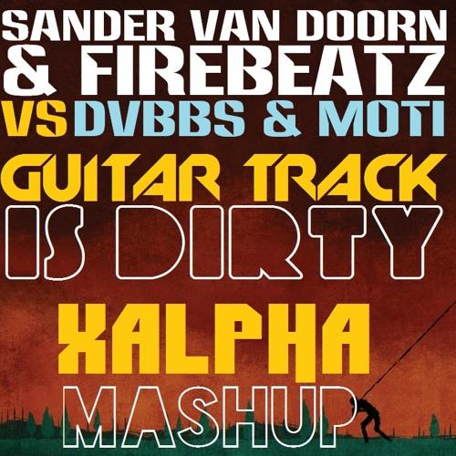 Guitar Track Is Dirty (Xalpha Mashup)
