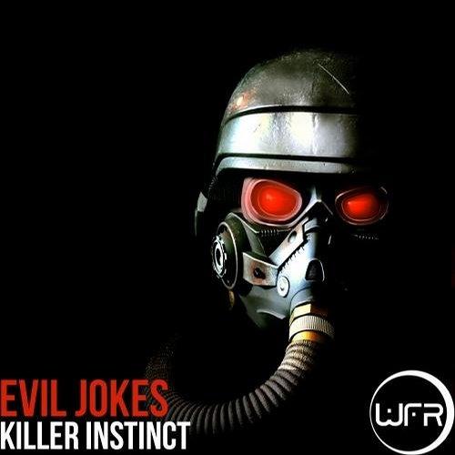 Evil Jokes - Killer Instinct (Original Mix) [White Face Recordings] OUT NOW!