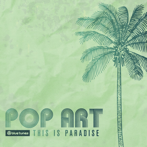 Pop Art -  This Is The Paradise EP Teaser