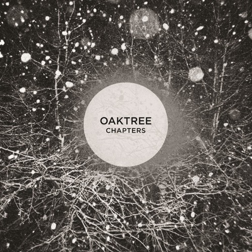 Oaktree - La Fin (taken from the upcoming Chapters EP)