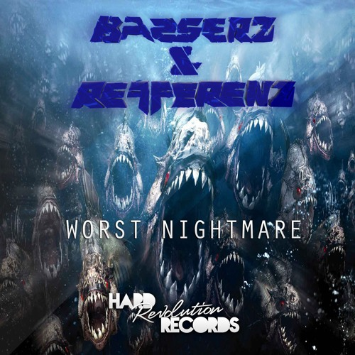 Basserz & Refferenz - Worst Nightmare (Preview) [Free Release]