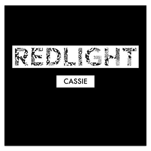 Redlight - C.A.S.S.I.E   (Free Download)