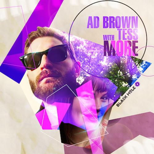 TEASER Ad Brown with Tess - More (LTN Remix)